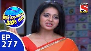 Badi Door Se Aaye Hain - बड़ी दूर से आये है - Episode 277 - 1st July, 2015