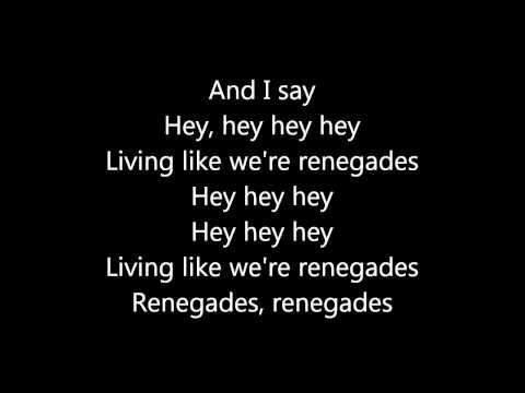 X Ambassadors -  Renegades - Lyrics