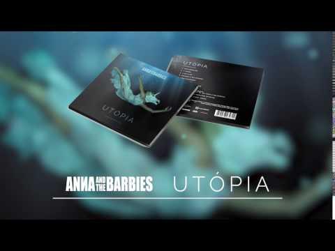 Anna and the Barbies - UTÓPIA
