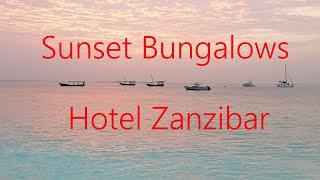 Занзибар 2021 Обзор отеля Sunset Bungalows Kendwa