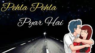 Pehla Pehla Pyar Hai ll Love Anime Whatsapp Status 30 Seconds Video 2018
