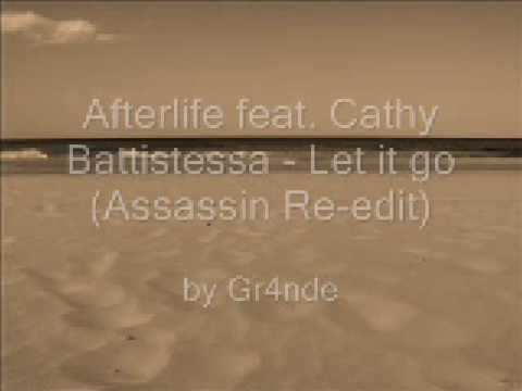 Afterlife - Let it go (Assassin Groove...