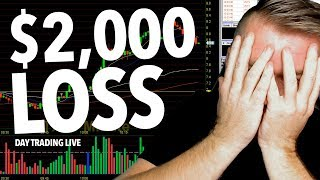 DAY TRADING BROKE RULES! LOST $2,000 IN 15 MINS