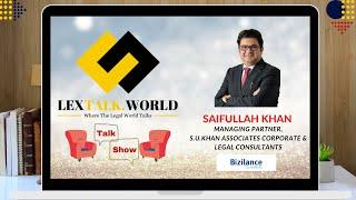 LexTalk World Talk Show with Saifullah Khan, Managing Partner at S.U.Khan Associates.