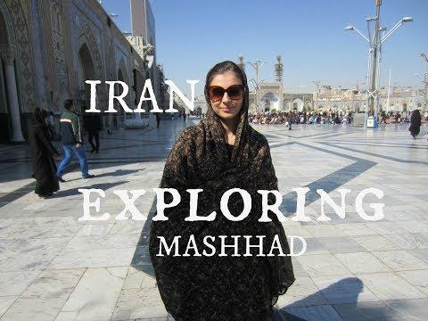 IRAN - My Trip to Mashhad
