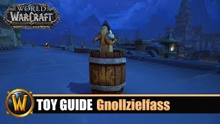 [WOW] Spielzeug Guide #127: Verfluchtes Fernglas + Gnollzielfass