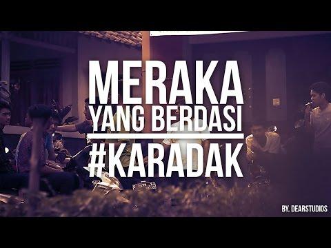 MEREKA YANG BERDASI #karadak by. dearstudios