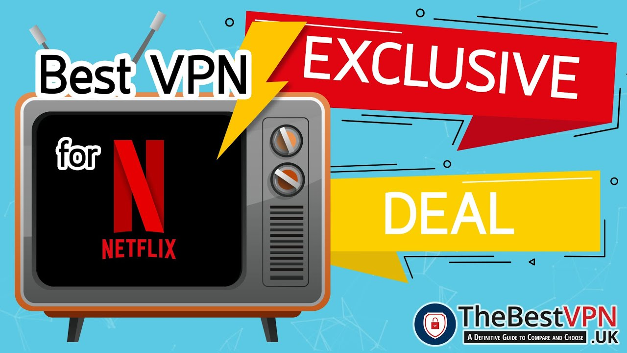 What's the best Netflix VPN in 2019? Tested & approved