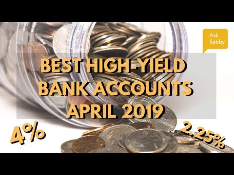 Best Savings Accounts As Of April 2019 Best High Interest Bank Accounts April 2019   YouTube