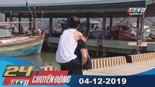 TayNinhTV | 24h Chuyển động 04-12-2019 | Tin tức hôm nay