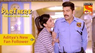 Your Favorite Character | Aditya's New Fan Follower | Partners Double Ho Gayi Trouble