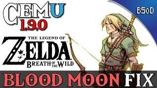 Cemu 1.9.0 | Blood Moon Fix | Breath of the WIld