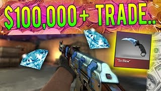 CS:GO - The New Biggest Trade... $100,000+ for ONE Knife!