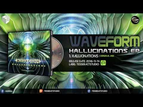 Waveform - Hallucinations