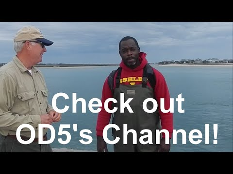The OD5 Channel - Catch 'em, Clean 'em, Cook 'em!