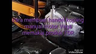 Cara Membuat Handel Kopling Manual Motor Vega