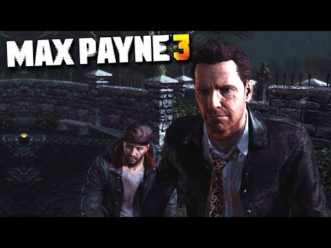 Max Payne 3 - Chapter #8 - Ain't No...
