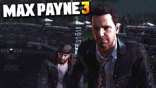 Max Payne 3 - Chapter #8 - Ain