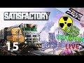 Satisfactory - 15.Rész (Tier 7 & megyünk uránért vonattal) - Stark LIVE