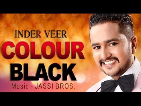 Dil Sada Sone Verga Ute Rang Kala Jatt Da Song By Inder Veer | Punjabi Song PLEASURE | Color Black
