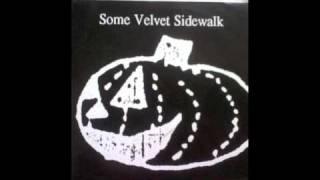 Some Velvet Sidewalk - Pumpkin Patch