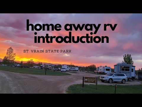Home Away RV Introduction & St. Vrain State Park