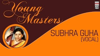 Young Masters: Subhra Guha | Audio Jukebox | Vocal | Classical