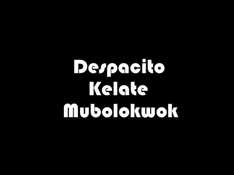 Despacito Kelate - Mubolokwok - Issey, Wann Samad & Chiwan