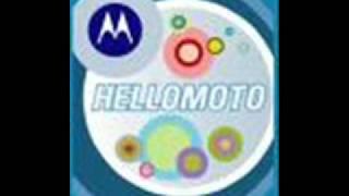 Hello Moto