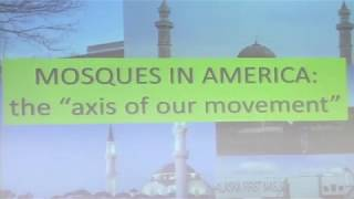 """LTC DAVID BORES - MOSQUES IN AMERICA - """"AXIS OF OUR MOVEMENT"""""""