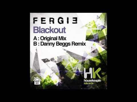 Fergie - Blackout (Original Mix)