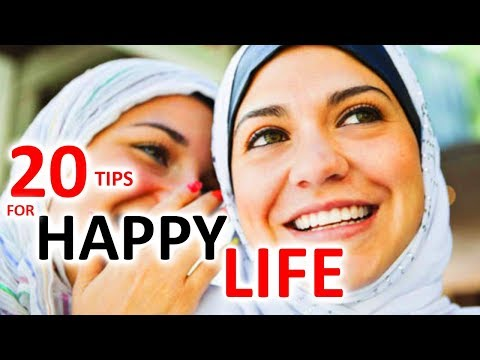 20 USEFUL TIPS TO BE HAPPY IN LIFE - Don't worry be Happy!