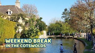 Weekend break in the Cotswolds