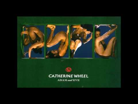 Catherine Wheel - For Dreaming
