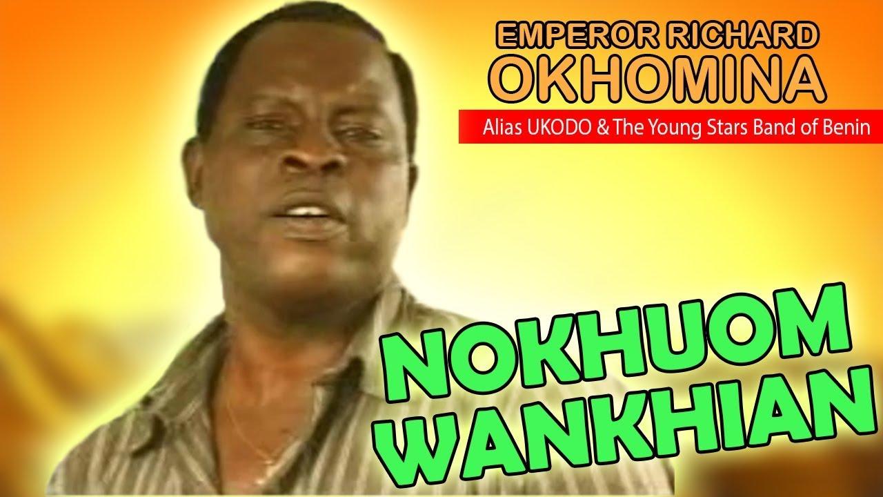 Download Latest Benin Music►Richard Okhomina - Nokhuowankhian (Ukodo Edo Music)
