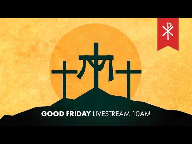 10 April 2020 Livestream | John 19:28-42