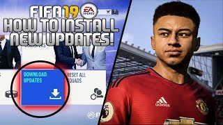 FIFA 19: HOW TO DOWNLOAD NEW UPDATES/PATCHES (Face, Ratings & Kits)