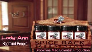 Lady Ann - Badmind People (spice Rack Riddim) 2013