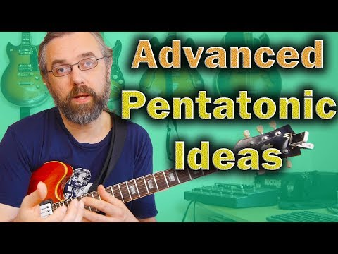 Advanced Pentatonic Ideas you Need for Fusion and Jazz Guitar