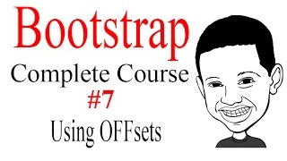Bootstrap Complete Course #7 Using Offsets To Move Columns