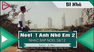 Noel  ! Anh Nhớ Em 2 - Bi Nhỏ 「Video Lyrics」