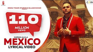 New Punjabi Songs 2021| Mexico Koka | Karan Aujla | Lyrical Video | Latest Punjabi Song 2020