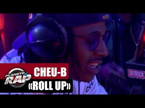 """Cheu-B """"Roll Up"""" Feat  Leto & Black D #PlanèteRap"""