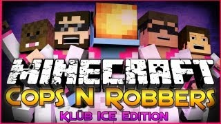 Repeat youtube video Minecraft: Cops and Robbers 3 - Klüb ICE Edition (Mini-Game)