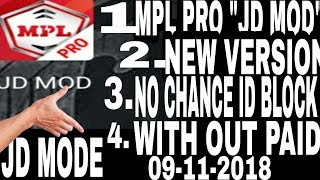MPL PRO JD MODE HACK NEW VERSION 👈👈👈..WITHOUT PAID..by dangr technical hacker..