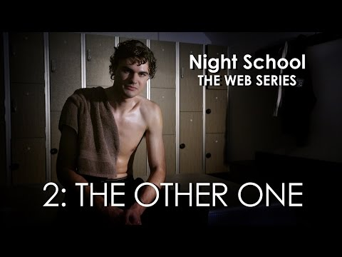 "Night School: The Web Series - Episode Two - ""The Other One"""