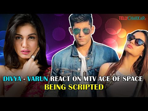 Divya-Varun REACT On MTV Ace Of Space Being SCRIPTED And Winner Being Pre-decided I Exclusive