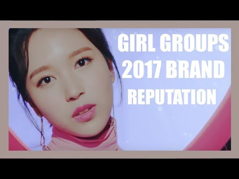 2017 GIRL GROUPS BRAND REPUTATION OVERALL