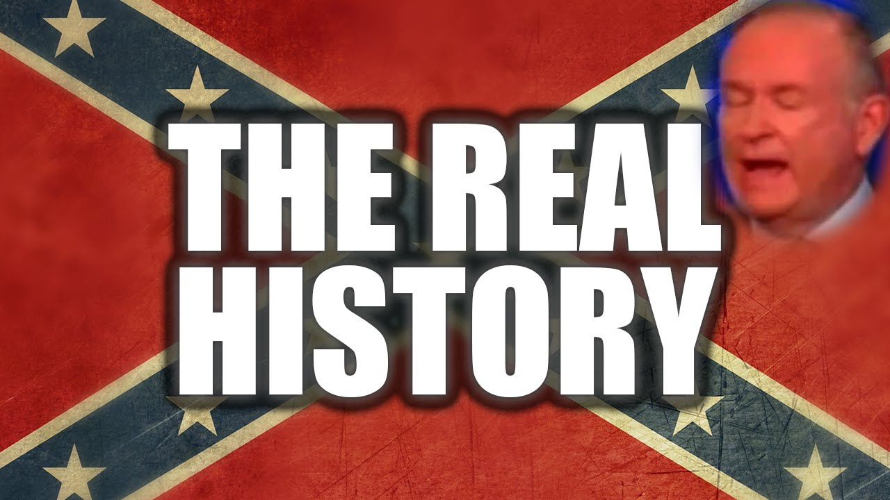 disturbing racism behind the confederate flag bill o reilly