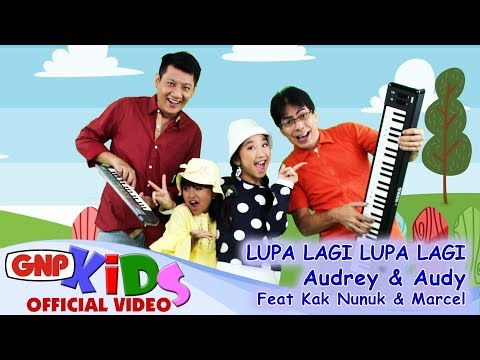 Lupa Lagi Lupa Lagi - Audrey & Audy feat Kak Nunuk & Marcel Aulia (official video HD)